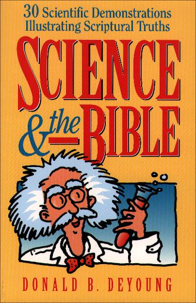 Science and the Bible : Volume 1