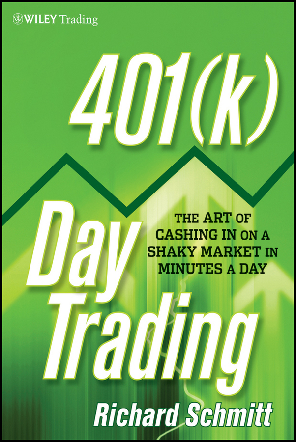 401(k) Day Trading By: Richard Schmitt