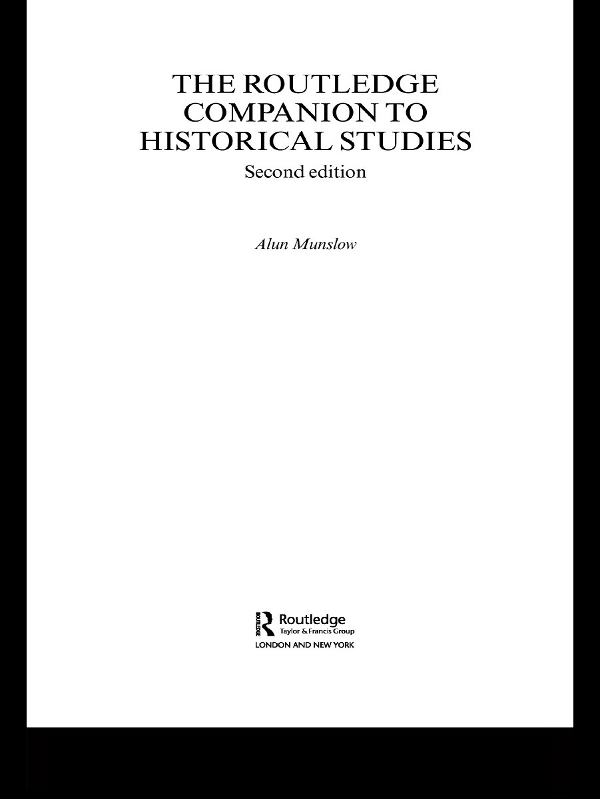 The Routledge Companion to Historical Studies