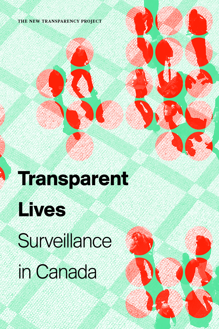 Transparent Lives Surveillance in Canada