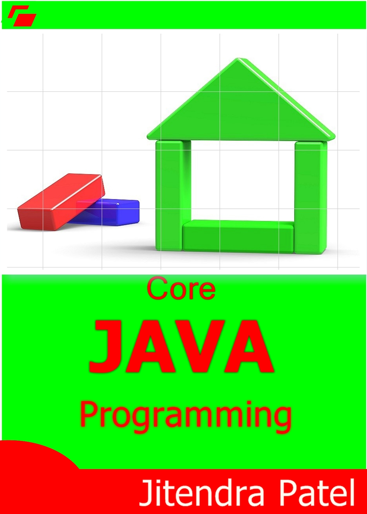 Core Java Programming By: Jitendra Patel