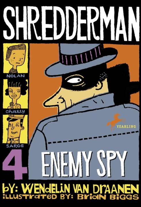Shredderman: Enemy Spy By: Wendelin Van Draanen