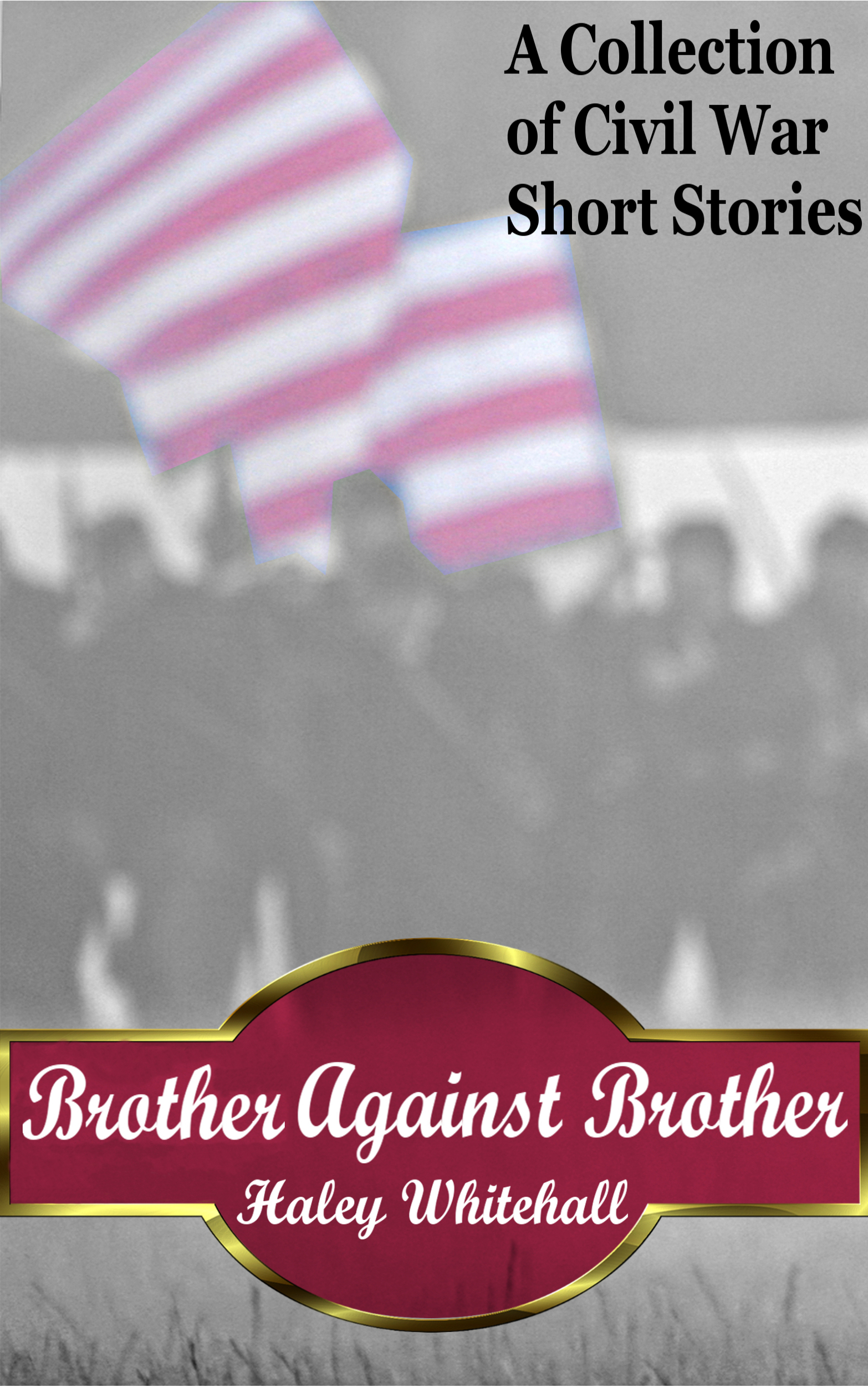 Haley Whitehall - Brother Against Brother