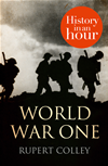 World War One: History In An Hour: