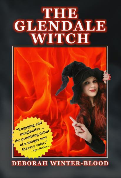 The Glendale Witch By: Deborah Winter-Blood