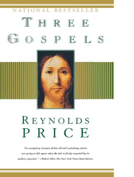 Three Gospels By: Reynolds Price