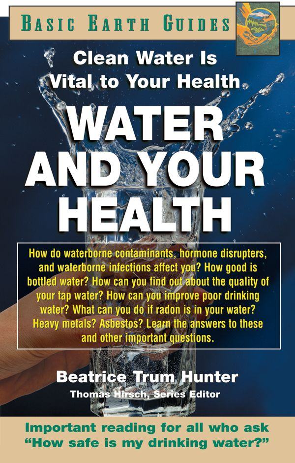 Water And Your Health: Clean Water Is Vital To Your Health