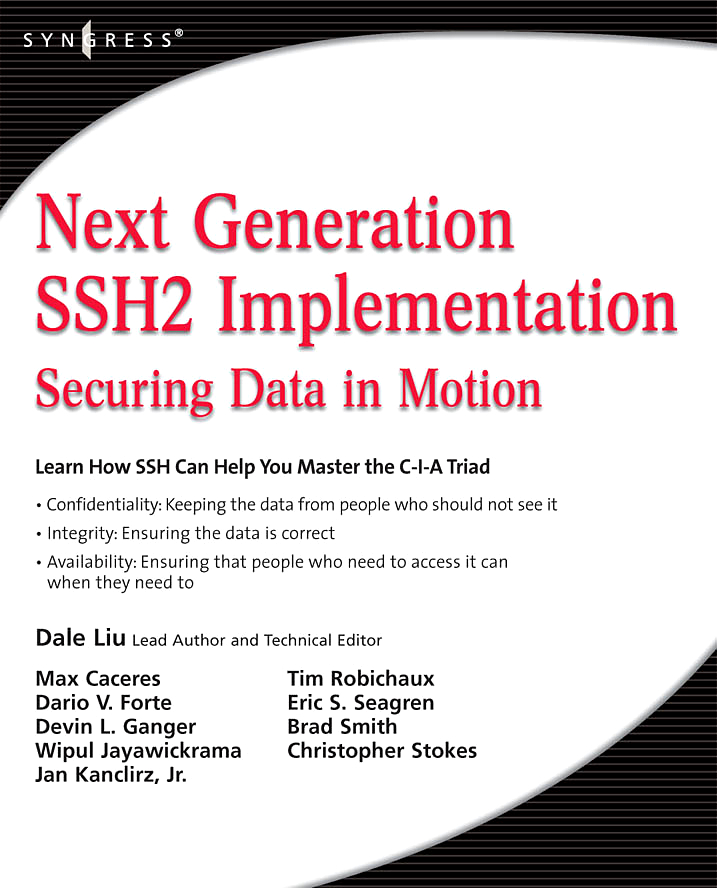 Next Generation SSH2 Implementation By: Dale Liu
