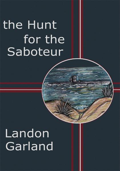 The Hunt For The Saboteur