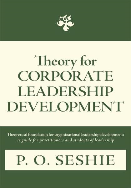 Theory for Corporate Leadership Development