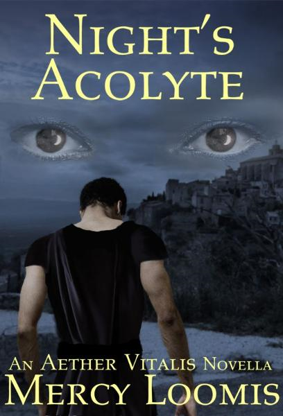 Night's Acolyte: an Aether Vitalis Novella