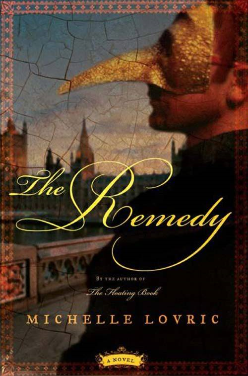 The Remedy: A Novel
