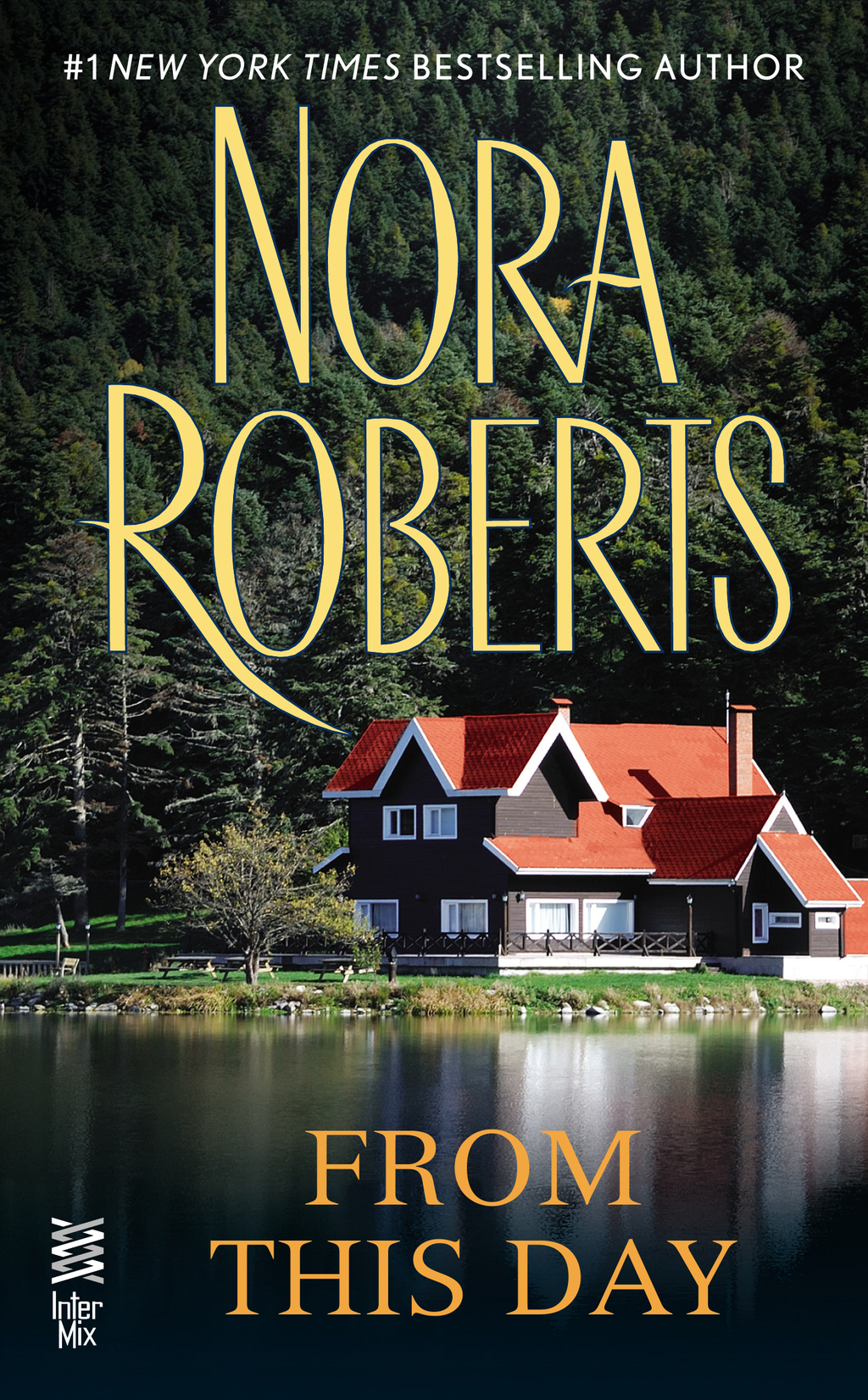 From This Day By: Nora Roberts