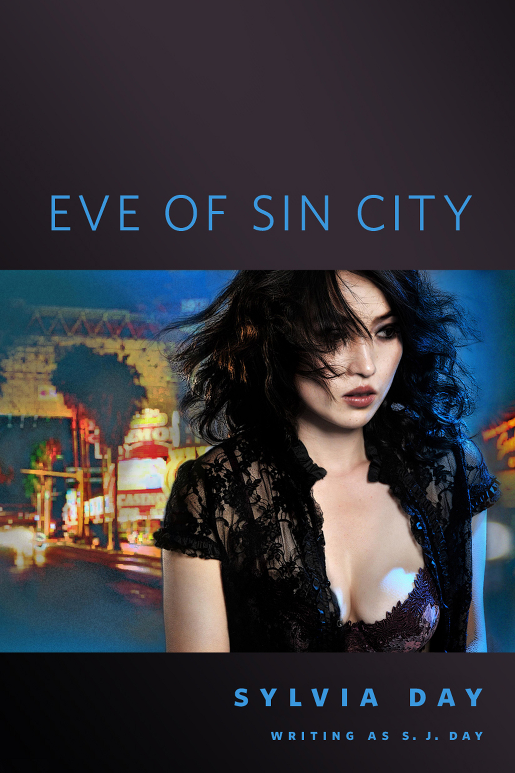 Eve of Sin City By: S.J. Day