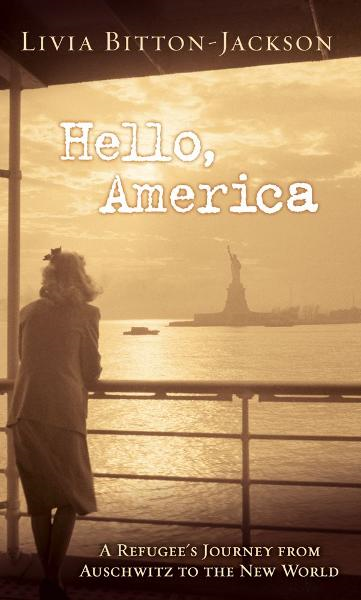 Hello, America By: Livia Bitton-Jackson