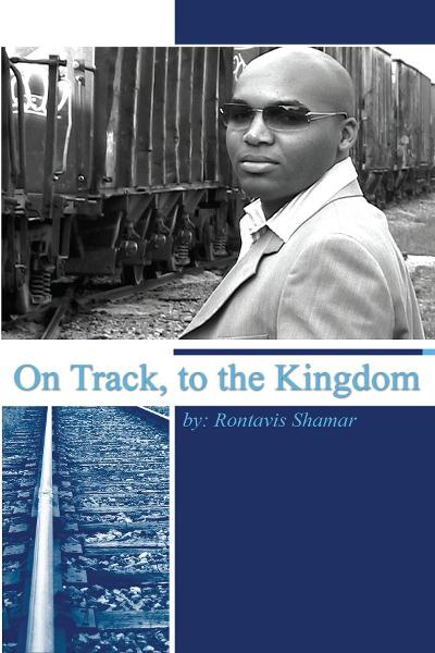 On Track, to the Kingdom