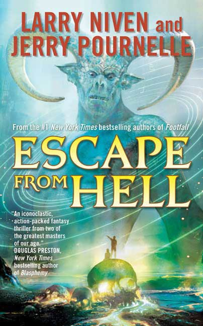 Escape from Hell By: Jerry Pournelle,Larry Niven