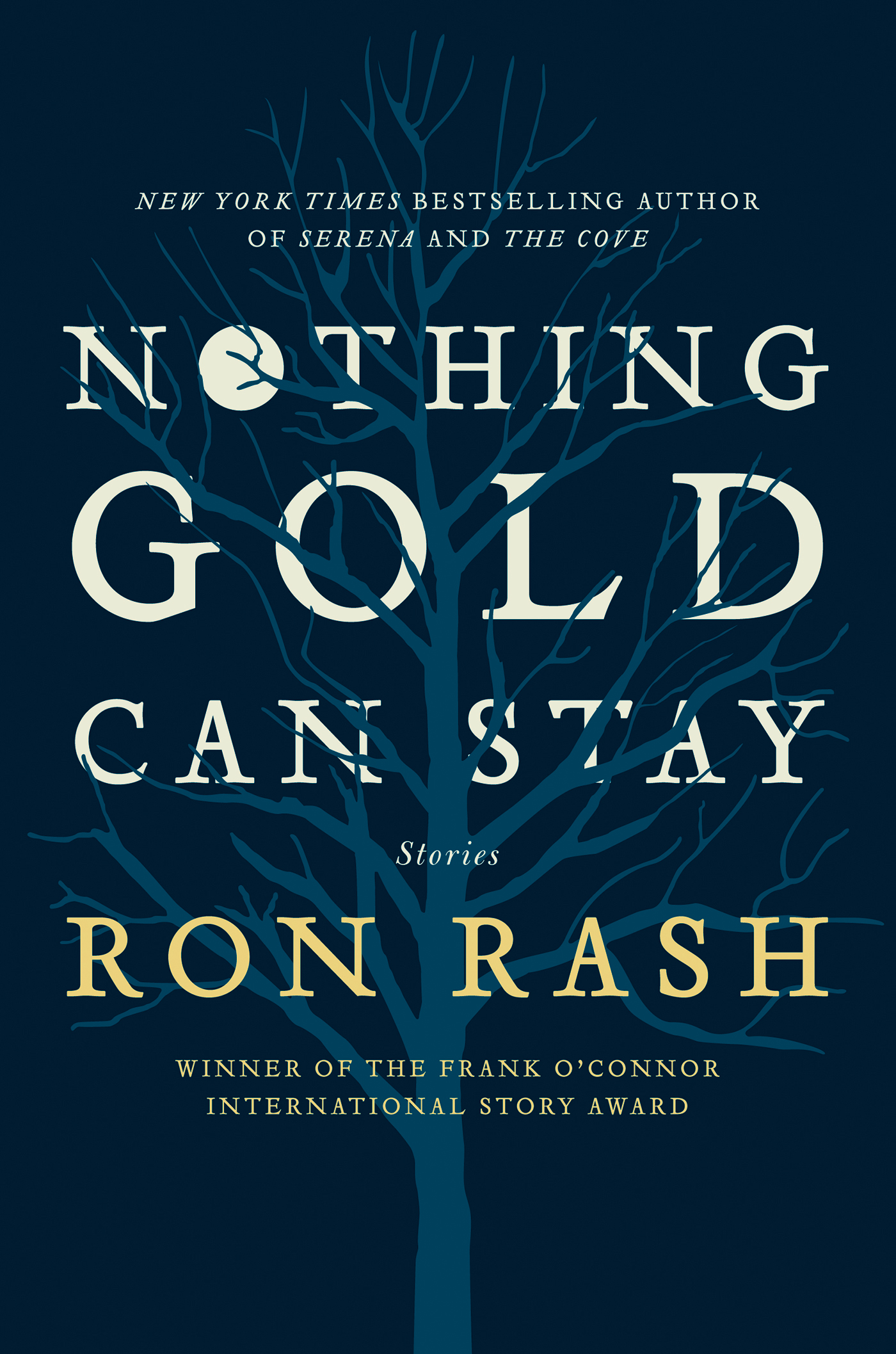 Nothing Gold Can Stay By: Ron Rash