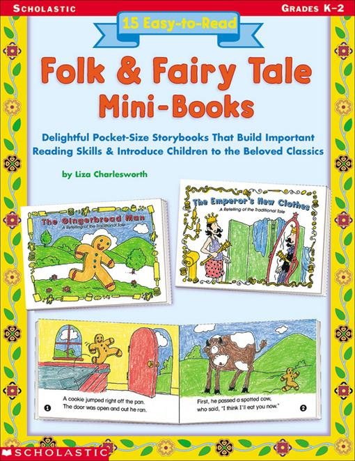 15 Easy-to-Read Folk & Fairy Tale Mini-Books: Delightful Pocket-Size Story Books that Build Important Reading Skills and Introduce Children to the Bel