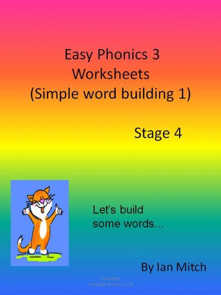Easy Phonics 3 Worksheets (Simple word building 1)