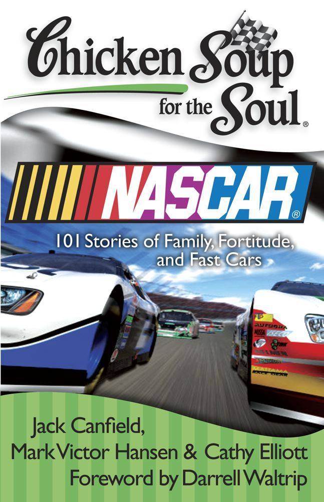 Chicken Soup for the Soul: NASCAR