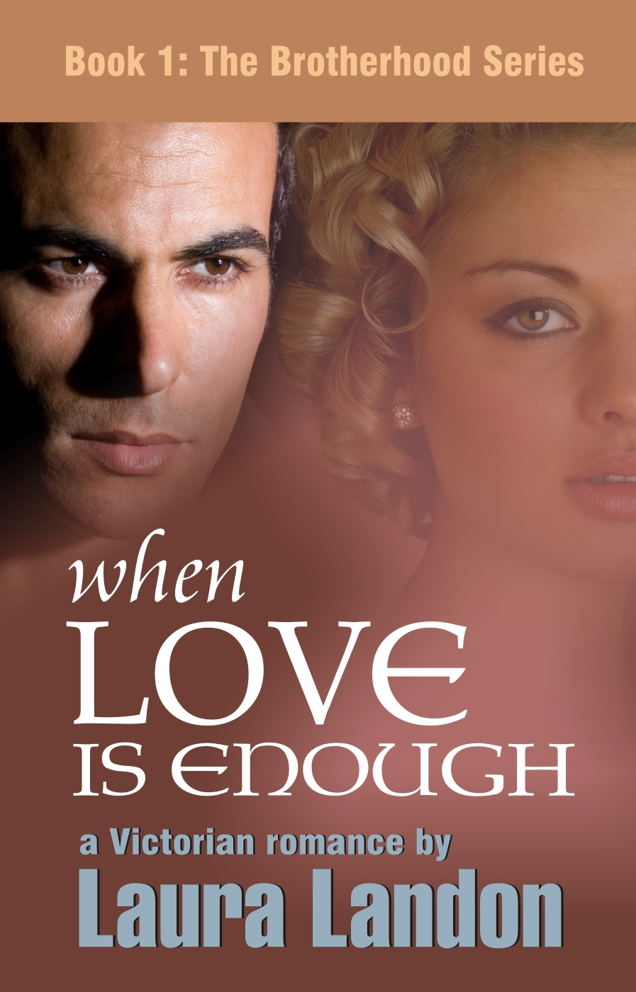 When Love is Enough By: Laura Landon