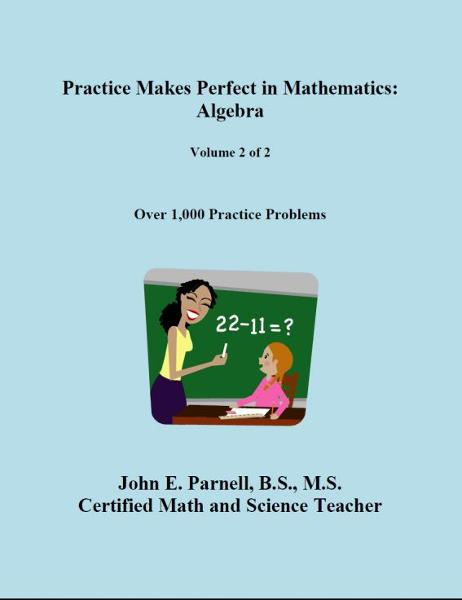 Practice Makes Perfect in Mathematics: Algebra (Volume 2 of 2)