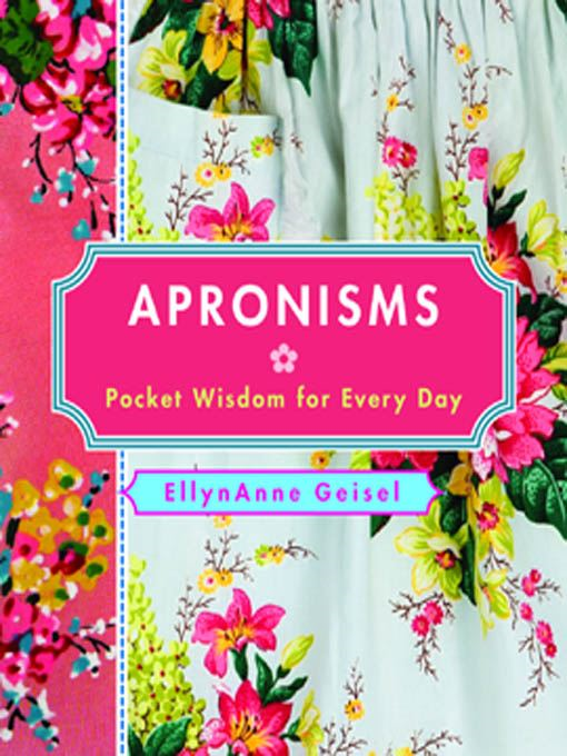 Apronisms: Pocket Wisdom for Every Day