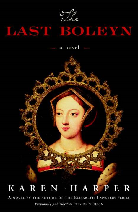 The Last Boleyn By: Karen Harper