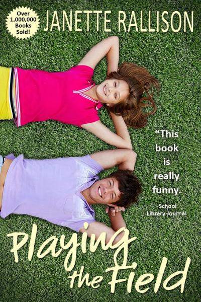Playing The Field By: Janette Rallison