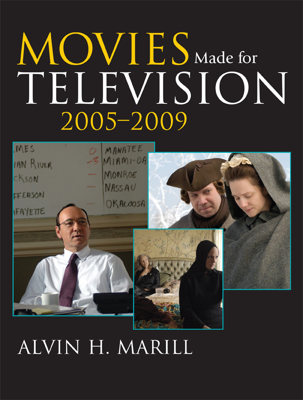 Movies Made for Television: 2005-2009 By: Alvin H. Marill