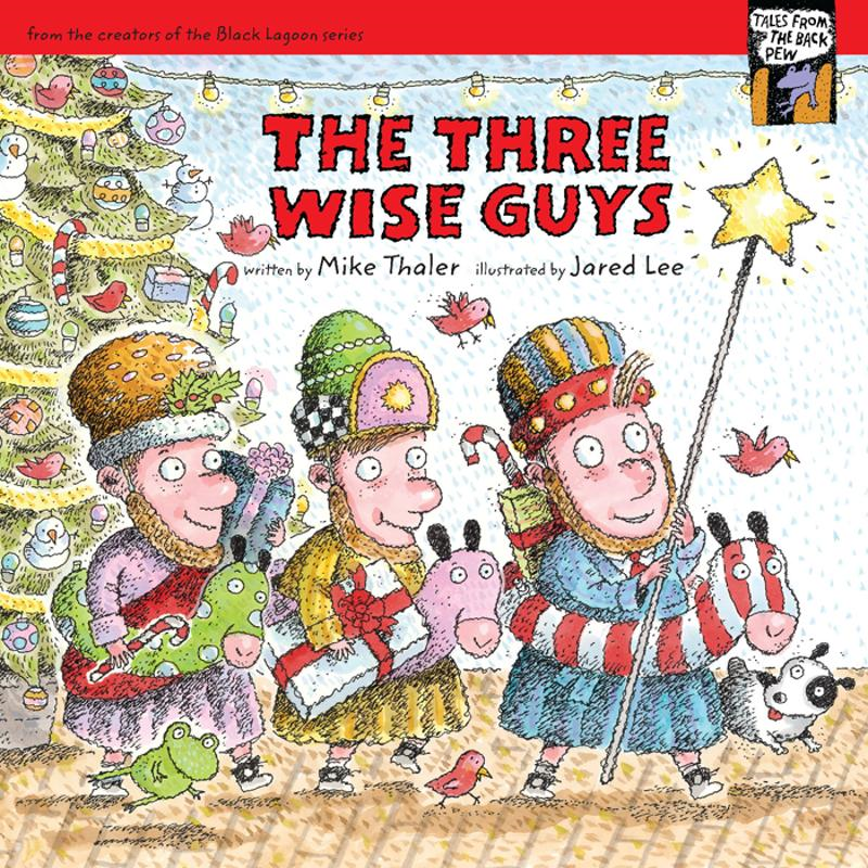 The Three Wise Guys By: Mike   Thaler