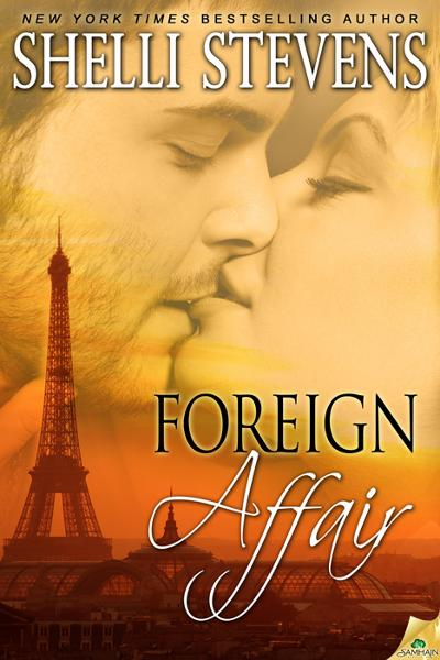 Foreign Affair By: Shelli Stevens