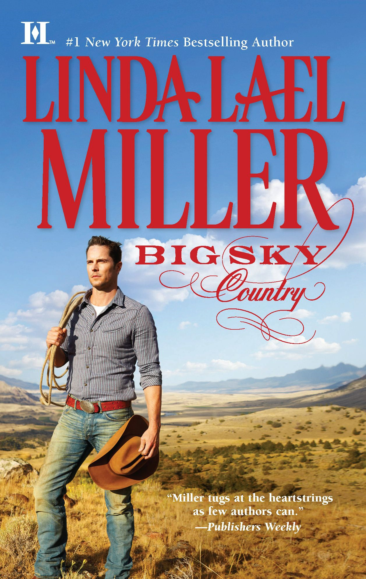 Big Sky Country By: Linda Lael Miller