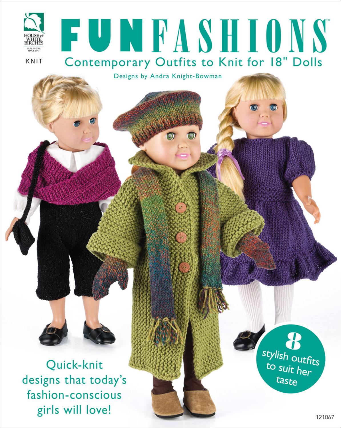 "Fun Fashions: Contemporary Outfits to Knit for 18"" Dolls By: Andra Knight-Bowman"