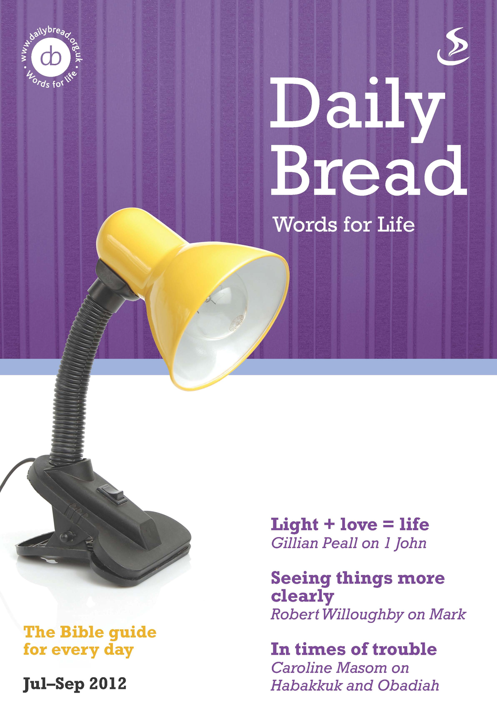 Daily Bread July-Sept 2012 By: