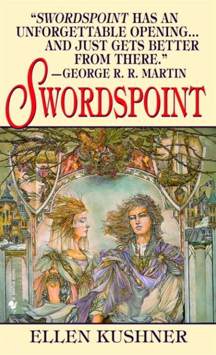 Swordspoint By: Ellen Kushner