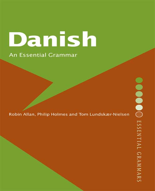 Danish: An Essential Grammar