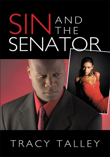 Sin and the Senator By: Tracy Talley