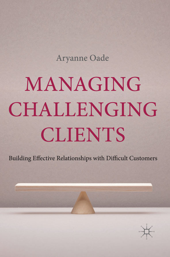Managing Challenging Clients