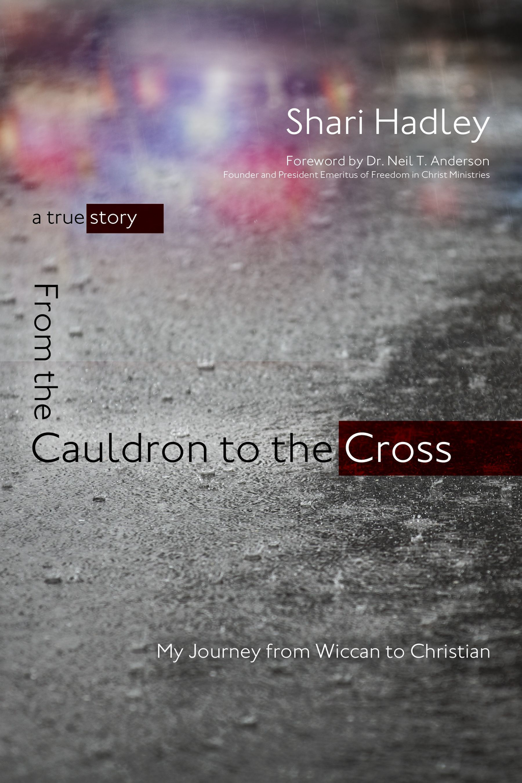 From the Cauldron to the Cross: My Journey from Wiccan to Christian