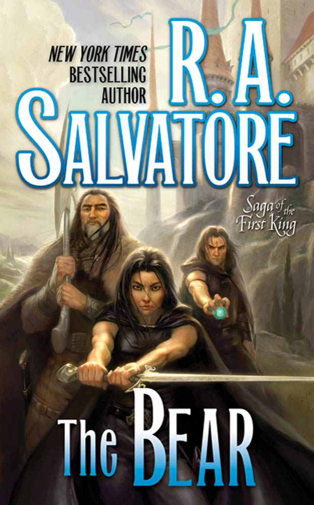 The Bear By: R. A. Salvatore