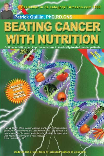 Beating Cancer withNutrition: Optimal Nutrition Can Improve Outcome inMedically-Treated Cancer Patients.