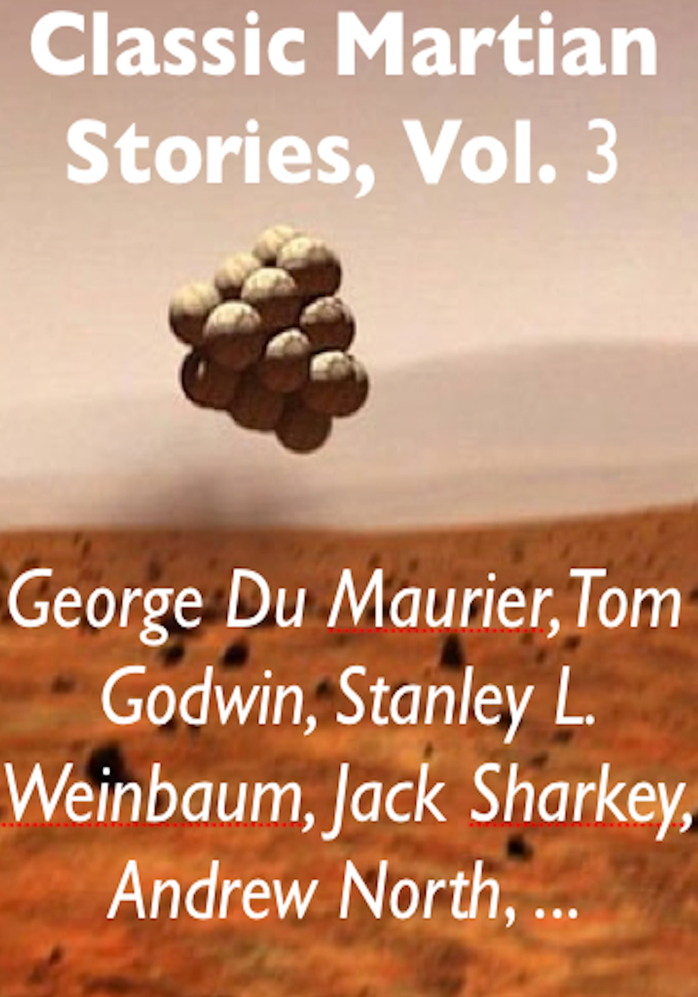 Classic Martian Stories, Vol. 3