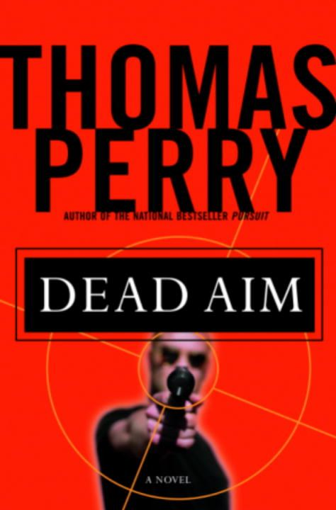 Dead Aim By: Thomas Perry
