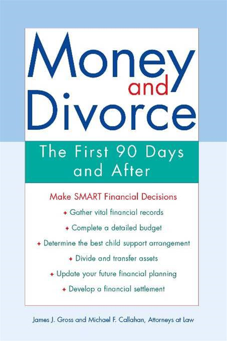 Money and Divorce: The First 90 Days and after...