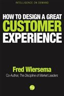 download How to Design a Great Customer Experience book