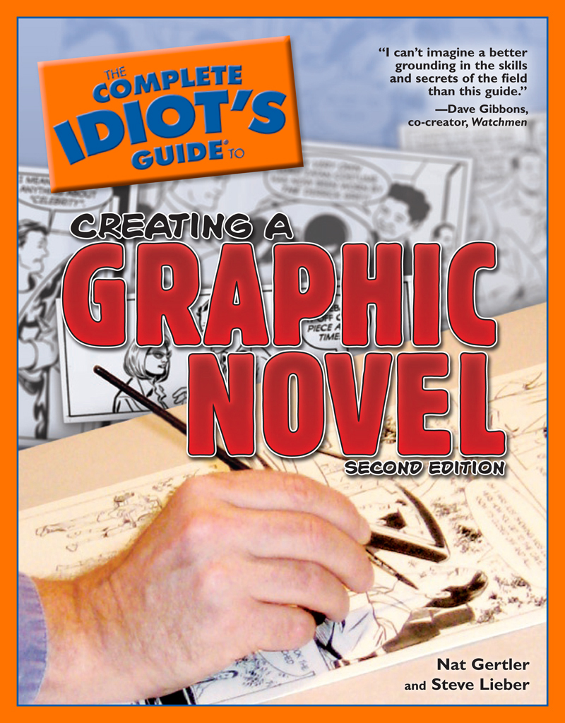 The Complete Idiot's Guide to Creating a Graphic Novel, 2ndEdition