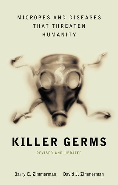 Killer Germs By: Barry Zimmerman,David Zimmerman