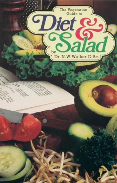 Diet & Salad By: Norman Walker